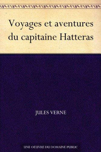 Couverture du livre Voyages et aventures du capitaine Hatteras