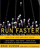 Image de Run Faster from the 5K to the Marathon: How to Be Your Own Best Coach
