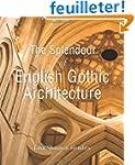 The Splendour of English Gothic Archi...