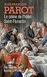Le crime de l'hôtel Saint-Florentin (Nicolas Le Floch n°5)