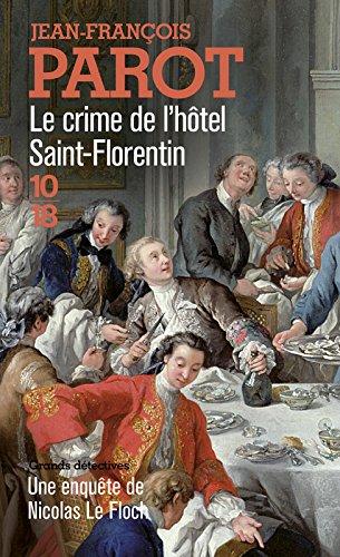 Le crime de l'hôtel Saint-Florentin (Nicolas Le Floch n°5) par Jean-François Parot