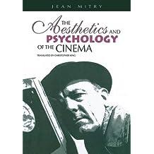 Aesthetics and Psychology of the Cinema (Society for Cinema Studies Translation)