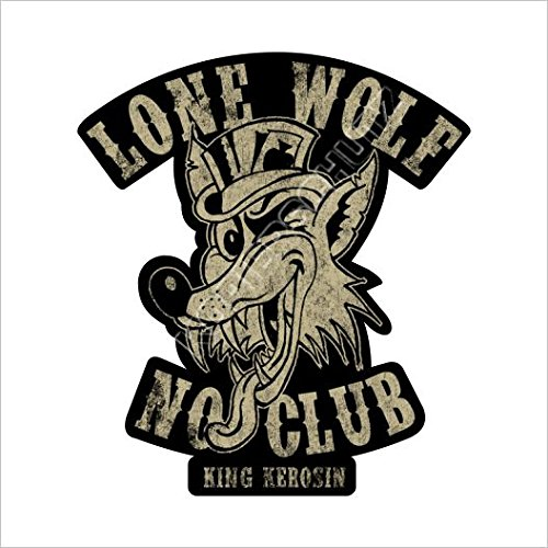 King Kerosin Lone Wolf No Club Aufkleber/Sticker (10cm) (Club-aufkleber)