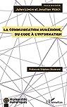 La communication numérique, du code à l'information par Longhi