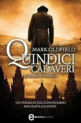 Quindici cadaveri (eNewton Narrativa) (Italian Edition)