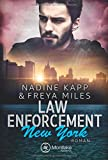 Law Enforcement: New York (Law Enforcement Serie, Band 2) - Freya Miles