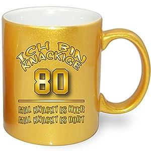Gold Metallic Effekt Tasse zum Geburtstag * Knackige 80 * Alle Alterzahlen verfügbar