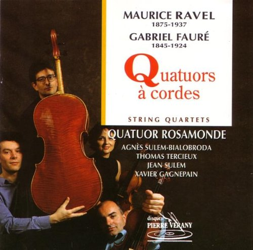 RAVEL - FAURE: String quartets