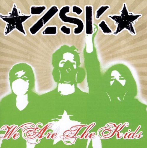 We Are the Kids by ZSK (2005-08-23)