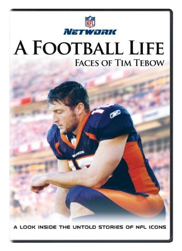 A Football Life: Tim Tebow by Tim Tebow -