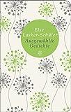 Ausgewählte Gedichte von Else Lasker-Schüler