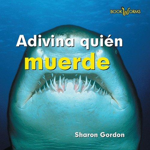 Adivina Quien Muerde (Adivina Quien/ Guess Who) por Sharon Gordon