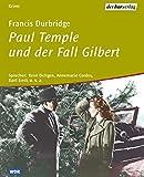 Paul Temple und der Fall Gilbert (5 Audio-CDs)