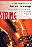 Joy To The World. 38 Advents- und Weihnachtslieder mit Liedtexten für Violine und Violoncello (Spielpartitur)