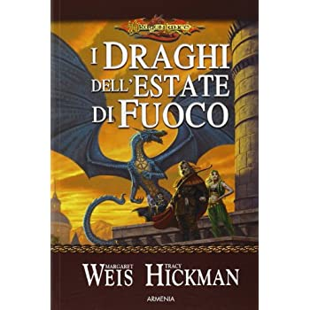 I Draghi Dell'estate Di Fuoco. Dragonlance