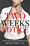 #4: Two Weeks Notice