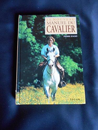 Le nouveau manuel du cavalier