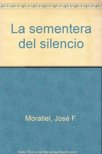 La sementera del silencio (Caminos)