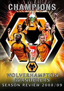 Wolverhampton Wanderers 2008/2009 Season Review (Wolves) [DVD]