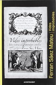 Vides improbables par  Ferran Sáez Mateu