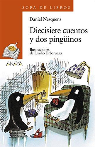 Diecisiete Cuentos y 2 Pinguinos (Sopa de Libros)