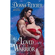 Loved By a Warrior (The Warrior King)