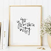 Kunstdruck, Sprüche Poster: Go your own way | Hochwertiges und festes Premiumpapier | Ohne Rahmen