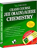 #4: Crash Course JEE(Main)/AIEEE - Chemistry: Working Tricks To Score High In Chemistry In Engineering Entrance Exams