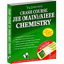 Crash Course JEE(Main)/AIEEE - Chemistry: Working Tricks To Score High In Chemistry In Engineering Entrance Exams