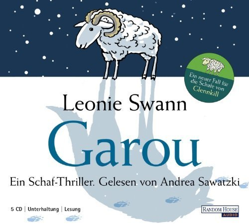 Garou: Ein Schaf-Thriller von Swann. Leonie (2010) Audio CD