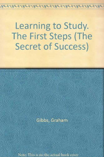 Learning to Study. The First Steps (The Secret of Success)