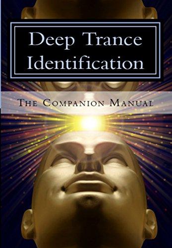 Deep Trance Identification: The Companion Manual (English Edition) por Shawn Carson