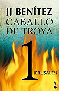 Jerusalén. Caballo de Troya 1 par  J. J. Benitez