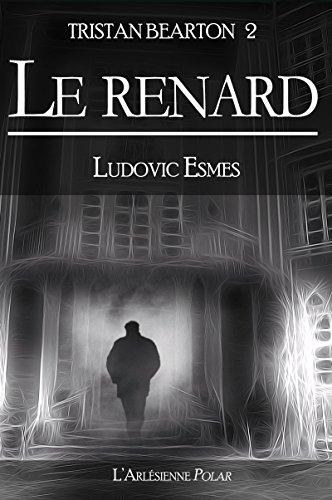 Tristan Bearton 2 : Le Renard: Novella