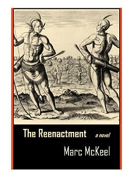 The Reenactment (English Edition) par [McKeel, Marc]