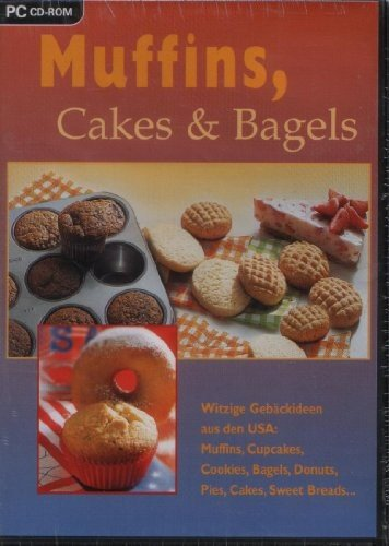 Muffins, Cakes & Bagels. Witzige Gebäckideen aus den USA: Muffins, Cupcakes, Cookies, Bagels, Donuts, Pies, Cakes, Sweet Breads... (Donut Usa)