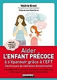 Lire le livre Aider l'enfant précoce s'épanouir gratuit
