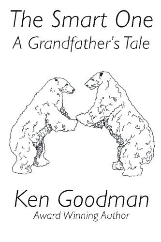 the-smart-one-a-grandfathers-tale-by-ken-goodman-2015-03-25