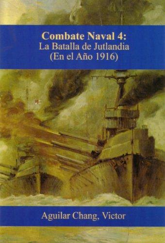 Combate-Naval 4: La Batalla de Jutlandia (1916 d.C.) por Victor Aguilar-Chang