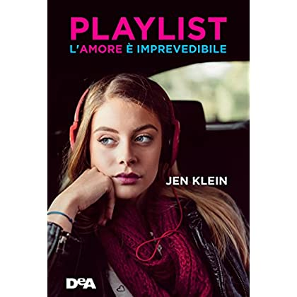 Playlist: L'amore È Imprevedibile