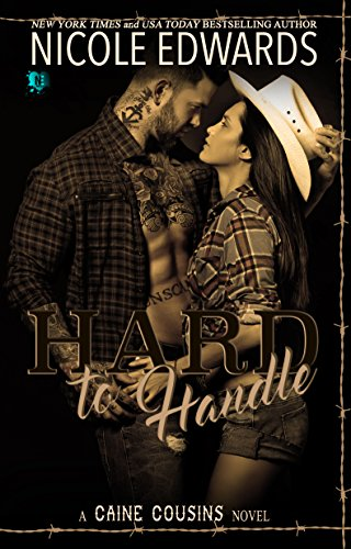 Hard to Handle (Caine Cousins Book 2)