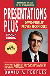 Presentations Plus: David Peoples' Proven Techniques, Revised Second Edition