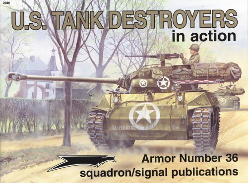 US Tank Destroyers in action - Armor No. 36