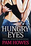 Hungry Eyes: Debbie's Story (The Cheshire Set Series Book 1) by Pam Howes