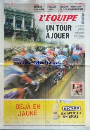 EQUIPE (L') [No 20083] du 04/07/2009 - le tour de france foot / benzema , j'ai besoin de plus de concurrence - athletisme / fabuleux tahri - tennis / roddick s'incruste