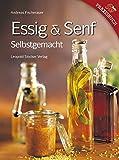 Essig & Senf: Selbstgemacht