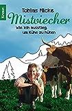 Image de Mistviecher: Wie ich ausstieg, um Kühe zu hüten
