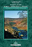 Walking in the Forest of Bowland and Pendle: 40 Walks in Lancashire's Area of Natural Beauty (Cicerone Walking Guides)