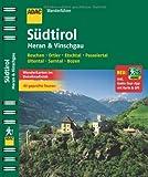 ADAC Wanderführer Südtirol, Meran & Vinschgau inklusive Gratis Tour App: Reschen Ortler Etschtal Passeiertal Ultental Sarntal Bozen