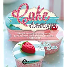 Cake Design (eNewton Manuali e Guide) (Italian Edition)